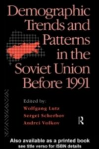 Foto Cover di Demographic Trends and Patterns in the Soviet Union Before 1991, Ebook inglese di  edito da Taylor and Francis