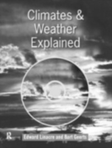 Ebook in inglese Climates and Weather Explained Geerts, Bart , Linacre, Edward