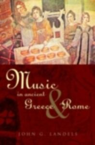 Ebook in inglese Music in Ancient Greece and Rome Landels, John G , Landels, John G.