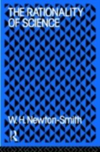 Ebook in inglese Rationality of Science Newton-Smith, W.H.