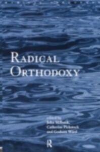 Foto Cover di Radical Orthodoxy, Ebook inglese di  edito da Taylor and Francis