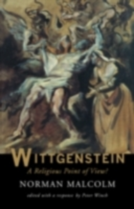 Ebook in inglese Wittgenstein: A Religious Point Of View? Malcolm, Norman , Winch, Peter
