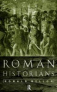 Ebook in inglese Roman Historians Mellor, Ronald