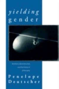 Ebook in inglese Yielding Gender Deutscher, Penelope