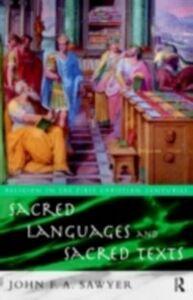 Ebook in inglese Sacred Languages and Sacred Texts *Nfa*, John Sawyer , Sawyer, John