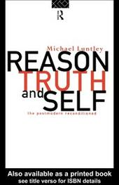 Reason, Truth and Self