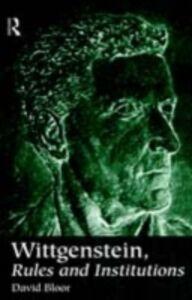 Foto Cover di Wittgenstein, Rules and Institutions, Ebook inglese di David Bloor, edito da Taylor and Francis