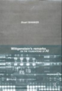 Ebook in inglese Wittgenstein's Remarks on the Foundations of AI Shanker, Stuart G.