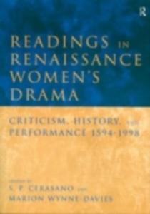 Ebook in inglese Readings in Renaissance Women's Drama -, -