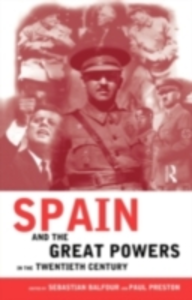 Ebook in inglese Spain and the Great Powers in the Twentieth Century -, -