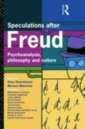 Speculations After Freud