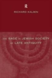 Sage in Jewish Society of Late Antiquity