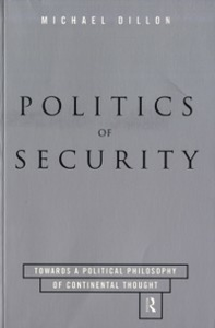 Ebook in inglese Politics of Security Dillon, Michael