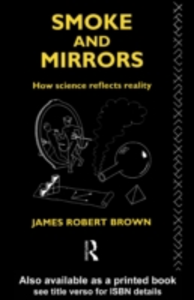 Ebook in inglese Smoke and Mirrors Brown, James Robert