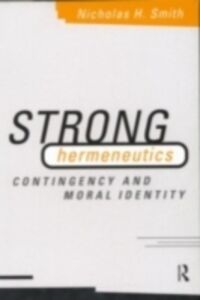 Ebook in inglese Strong Hermeneutics Smith, Nicholas H.