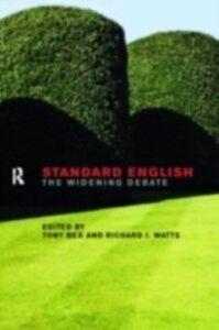 Ebook in inglese Standard English Bex, Tony , Watts, Richard J.