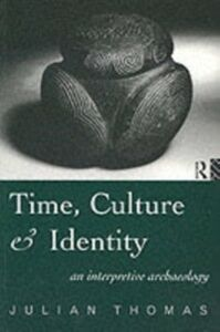 Ebook in inglese Time, Culture and Identity Thomas, Julian