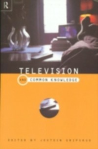 Ebook in inglese Television and Common Knowledge -, -