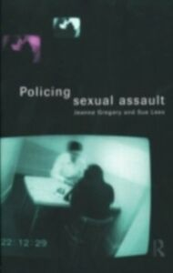 Foto Cover di Policing Sexual Assault, Ebook inglese di Jeanne Gregory,Sue Lees, edito da Taylor and Francis