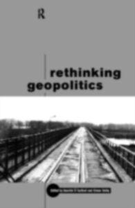 Foto Cover di Rethinking Geopolitics, Ebook inglese di  edito da Taylor and Francis