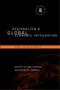 Ebook in inglese Regionalism and Global Economic Integration