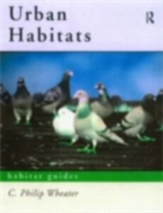 Ebook in inglese Urban Habitats Wheater, C. Philip