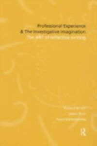 Ebook in inglese Professional Experience and the Investigative Imagination Buck, Alyson , Sobiechowska, Paula , Winter, Richard