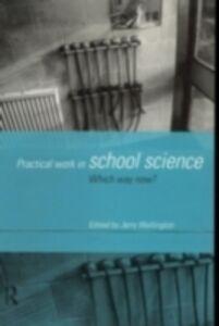 Foto Cover di Practical Work in School Science, Ebook inglese di  edito da Taylor and Francis