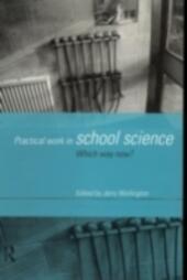Practical Work in School Science