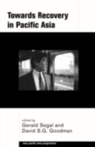Foto Cover di Towards Recovery in Pacific Asia, Ebook inglese di  edito da Taylor and Francis