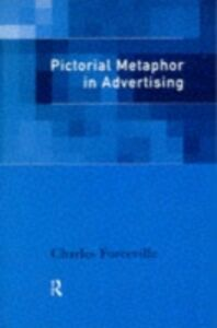 Foto Cover di Pictorial Metaphor in Advertising, Ebook inglese di Charles Forceville, edito da Taylor and Francis
