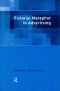 Ebook in inglese Pictorial Metaphor in Advertising Forceville, Charles