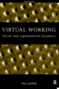 Foto Cover di Virtual Working, Ebook inglese di Paul Jackson, edito da Taylor and Francis