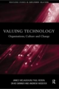 Ebook in inglese Valuing Technology McLaughlin, Janice , Rosen, Paul , Skinner, David , Webster, Andrew