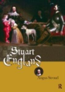 Foto Cover di Stuart England, Ebook inglese di Angus Stroud, edito da Taylor and Francis