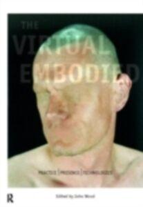Foto Cover di Virtual Embodied, Ebook inglese di  edito da Taylor and Francis