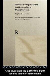Foto Cover di Voluntary Organizations and Innovation in Public Services, Ebook inglese di Stephen P. Osborne, edito da Taylor and Francis