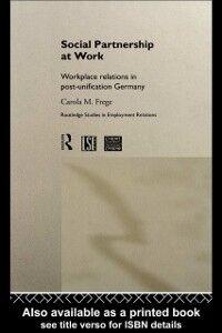 Ebook in inglese Social Partnership at Work Frege, Carola M.