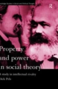 Foto Cover di Property and Power in Social Theory, Ebook inglese di Dick Pels, edito da Taylor and Francis