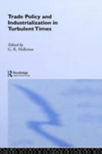 Ebook in inglese Trade Policy and Industrialization in Turbulent Times -, -