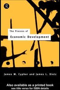 Foto Cover di Process of Economic Development, Ebook inglese di James M. Cypher,James L. Dietz, edito da Taylor and Francis