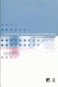 Foto Cover di Young People, Creativity and New Technologies, Ebook inglese di  edito da Taylor and Francis