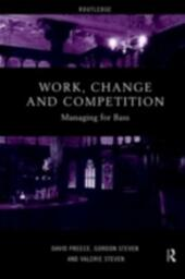Work, Change and Competition