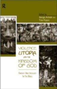 Foto Cover di Violence, Utopia and the Kingdom of God, Ebook inglese di  edito da Taylor and Francis