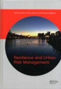 Foto Cover di Resilience and Urban Risk Management, Ebook inglese di  edito da CRC Press