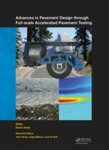 Ebook in inglese Advances in Pavement Design through Full-scale Accelerated Pavement Testing -, -