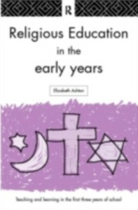 Ebook in inglese Religious Education in the Early Years Ashton, Dr Elizabeth