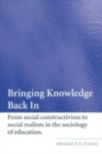 Ebook in inglese Bringing Knowledge Back In Young, Michael F.D.
