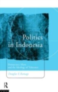 Foto Cover di Politics in Indonesia, Ebook inglese di Douglas E. Ramage, edito da Taylor and Francis