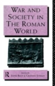 Ebook in inglese War and Society in the Roman World -, -